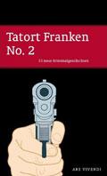 Tatort Franken 2