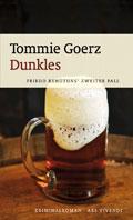 Tommie Goerz - Dunkles