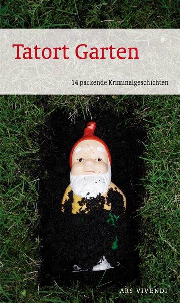 Tatort Garten - Franken Krimis