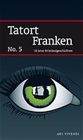 Tatort Franken 5