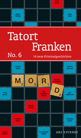 Tatort Franken 6