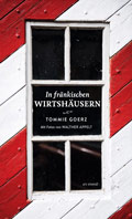 Tommie Goerz - in fränkischen Wirtshäusern