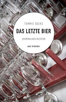 Tommie Goerz - Das letzte Bier